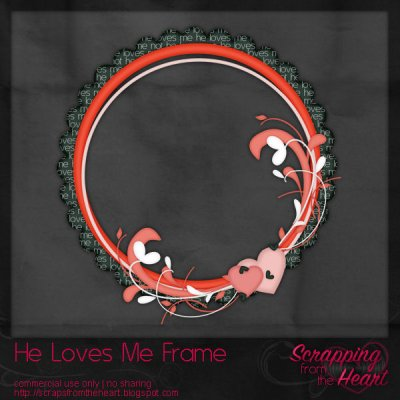 He Loves Me Frame Template